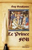 Le Prince Fou (tome 1)